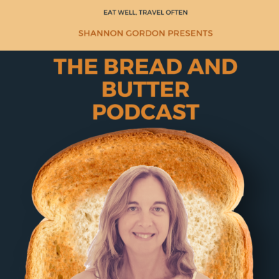 podcast, shannon gordon, bread and butter podcast